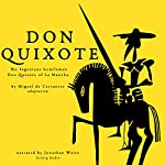 Don Quixote: The Ingenious Gentleman Don Quixote of La Mancha | Miguel de Cervantes