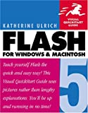 Flash 5 for Windows & Macintosh, Third Edition (Visual QuickStart Guide) (0201716143) by Katherine Ulrich