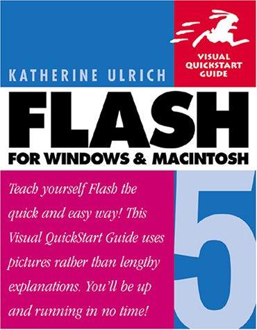 Flash 5 for Windows and Macintosh: Visual QuickStart Guide