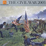 Civil War History Channel Wall Calendar 2003 (0789307308) by RIZZOLI