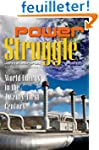 Power Struggle: World Energy in the T...