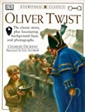 img - for Oliver Twist (Eyewitness Classics) book / textbook / text book