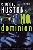 No Dominion: A Novel
