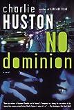 No Dominion: A Novel