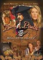 Band of Pirates:Buccaneer Island (Family Version)