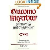 Giacomo Meyerbeer - Briefwechsel Und Tagebucher: 1853-1855 Vol 6