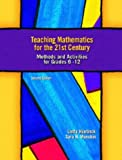 img - for Teaching Mathematics for the 21st Century: Methods and Activities for Grades 6-12, Second Edition book / textbook / text book