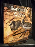 Traditions in Wood: A History of Wildfowl Decoys in Canada