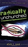 img - for Radically Unchurched: Who They Are & How to Reach Them book / textbook / text book