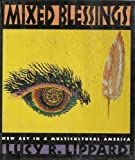 Mixed Blessings: Contemporary (0394577590) by Lippard, Lucy