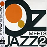 OZ MEETS JAZZ(2