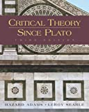 Critical Theory Since Plato [Hardcover] [2004] 3 Ed. Hazard Adams, Leroy Searle