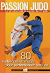 Passion Judo : 80 techniques en image...
