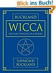 Wicca: Practicas y Principios de la B...