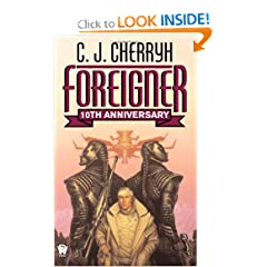 Foreigner: (10th Anniversary Edition) by C. J. Cherryh