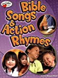 img - for Bible Songs & Action Rhymes (Ages 3-6) (HeartShaper Resources-Early Childhood) book / textbook / text book