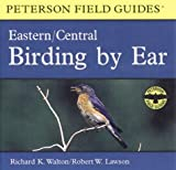 img - for Birding By Ear: Eastern and Central North America (Peterson Field Guides(R)) book / textbook / text book