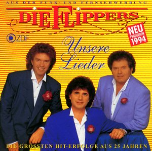 Die Flippers - Unsere Lieder - Zortam Music