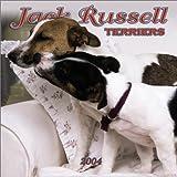 Jack Russell Terriers 2004 Calendar