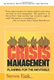 Crisis Management: Planning for the Inevitable (0595090796) by Steven Fink