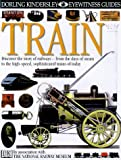 Train (Eyewitness Guides) (0863189113) by Coiley, John