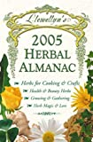 Llewellyn's 2005 Herbal Almanac (Annuals - Herbal Almanac) (0738701394) by Llewellyn