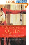The Uncrowned Queen: A Novel (The Anne Trilogy Book 3)