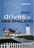 img - for Frommer's 23 Great Drives in New England (Best Loved Driving Tours) book / textbook / text book