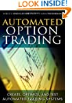 Automated Option Trading: Create, Opt...