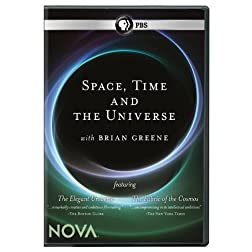 Space, Time &amp; The Universe With Brian Greene (The Elegant Universe / The Fabric of the Cosmos Double-Feature)