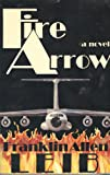 FIRE ARROW [ 1st ]