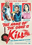 Name of the Game Is Kill [Import]