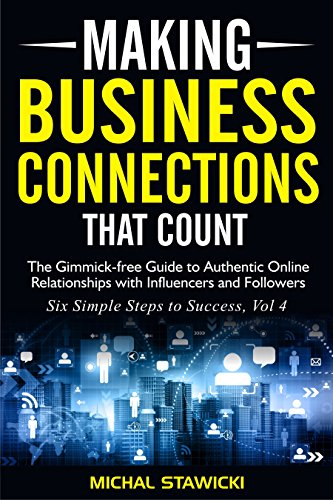 Making Business Connections That Count by Michal Stawicki ebook deal