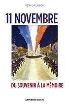 11 Novembre: Du Souvenir à la Mémoire armistice du 11 novembre 1918 L'armistice du 11 novembre 1918 51HBgJZvQ1L