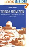 Tidings From Zion: Helen Bentwich's L...