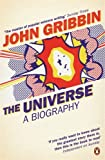 Universe a Biography (0141021470) by John Gribbin