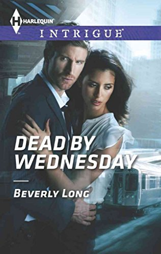 [(Dead by Wednesday)] [By (author) Beverly Long] published on (December, 2013)