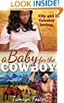 A Baby for the Cowboy (BWWM Pregnancy...