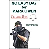 No Easy Day for Mark Owen: The Legal Brief ~ Conrad Powell
