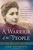img - for A Warrior of the People: How Susan La Flesche Overcame Racial and Gender Inequality to Become America's First Indian Doctor book / textbook / text book
