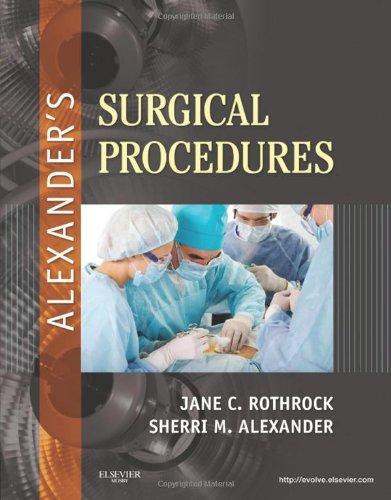 Alexander'S Surgical Procedures, 1E