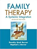 img - for By Dorothy Stroh Becvar - Family Therapy: A Systemic Integration: 7th (seventh) Edition book / textbook / text book