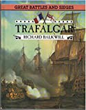 img - for Great Battles and Sieges - Trafalgar (Great Battles & Sieges) book / textbook / text book