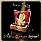 Attention au D�part (Version radio)