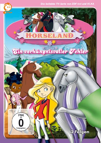Horseland - Ein verhängnisvoller Fehler