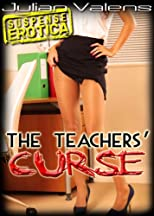 The Teachers' Curse - Suspense Erotica - Get it Now!