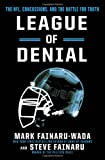 img - for League of Denial: The NFL, Concussions and the Battle for Truth book / textbook / text book