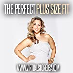 The Perfect Plus Size Fit |  Virtual Store USA