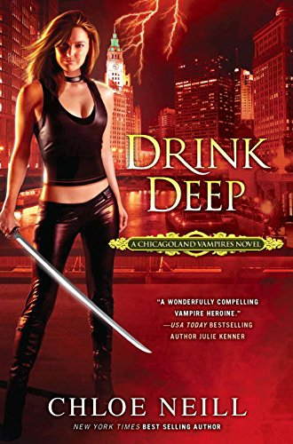 Image of Drink Deep (Chicagoland Vampires, Book 5)