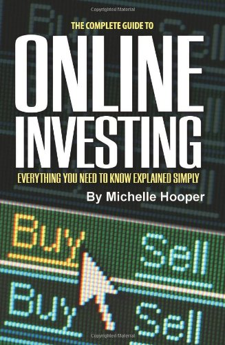 Complete Guide to Online Investing: Everything Your Need to Know Explained Simply